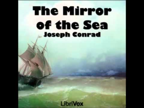 The Mirror of the Sea (FULL audiobook) - part 1