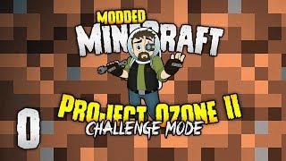 Minecraft: Project Ozone 2 | PILOT, DEAR PILOT! [#0]