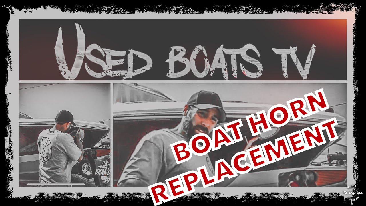 how to fix replace or repair your boat horn sea ray chaparral crownline cobalt four winns [ 1280 x 720 Pixel ]