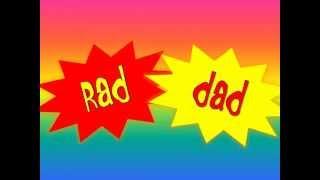 Rad Dad Theme- Little Dum Dum Club
