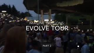 Imagine Dragons: EVOLVE Tour PART 2