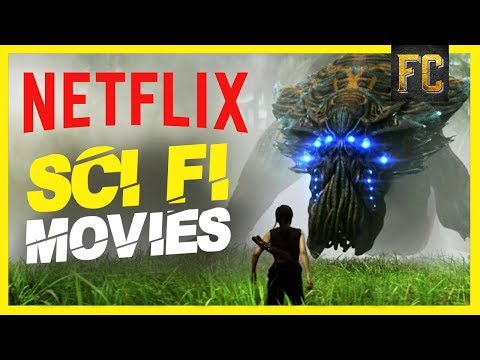Netflix Sci Fi Movies | 10 Good Sci Fi Movies on Netflix Right Now | Flick Connection Mp3