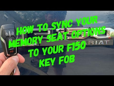F150, How To Sync Your Memory Seats And Your Key Fob Together