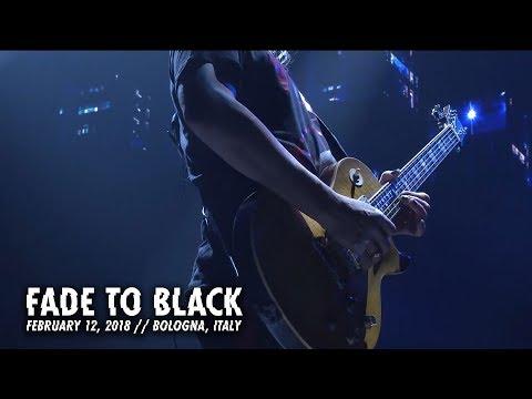 Metallica: Fade to Black (Bologna, Italy - February 12, 2018)
