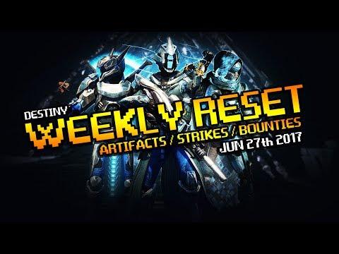 Destiny Weekly Reset JUN 27th 2017 - Nightfall Heroic Artifacts Raids
