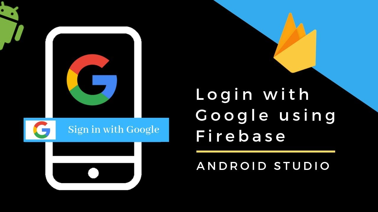 Login With Google In Android App Using Firebase   Google Firebase Sign In Android Studio