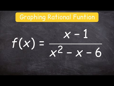 How to graph a rational function using 6 steps
