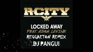 Video R City   Locked Away ft Adam Levine  RE MIX   DJ PANGUI download MP3, 3GP, MP4, WEBM, AVI, FLV Agustus 2017