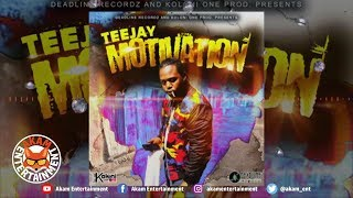 TeeJay - Motivation - April 2019