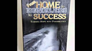 From Home to Homeless to Success by Dr. Carlton Young