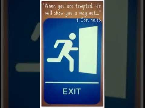 Look for the exit sign out of (TEMPTATION)