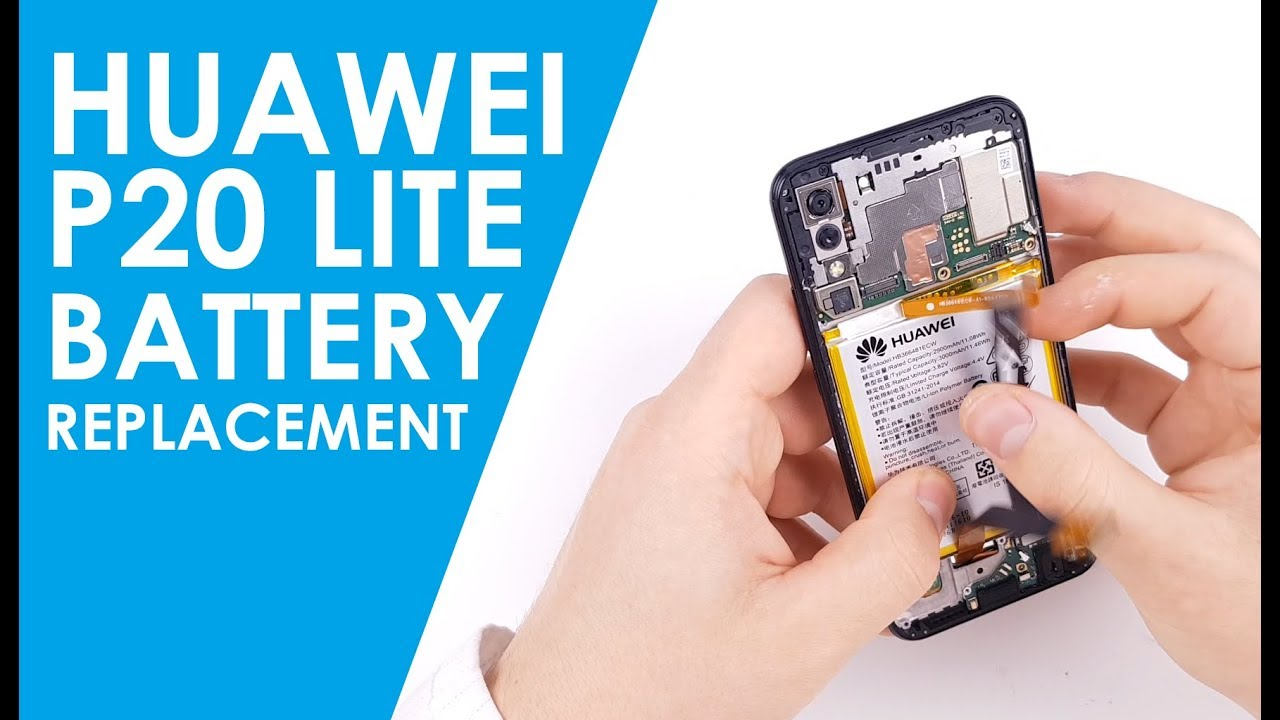 Huawei P20 Lite battery replacement
