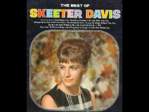 Skeeter Davis - Now I Lay Me Down To Weep