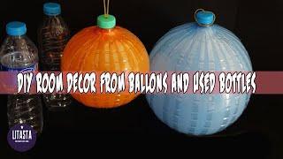 DIY ROOM DECOR ||  HIASAN DINDING DARI BALON DAN BOTOL PLASTIK BEKAS