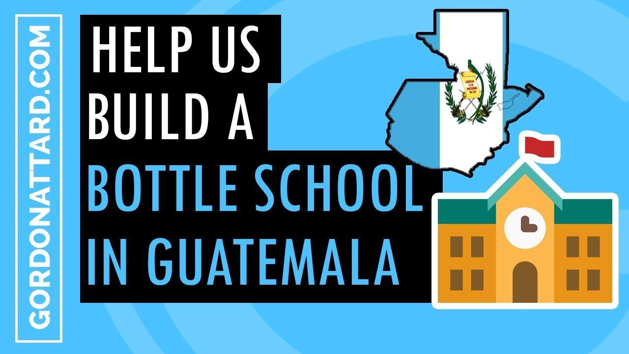 Help Us Build A Bottle School!