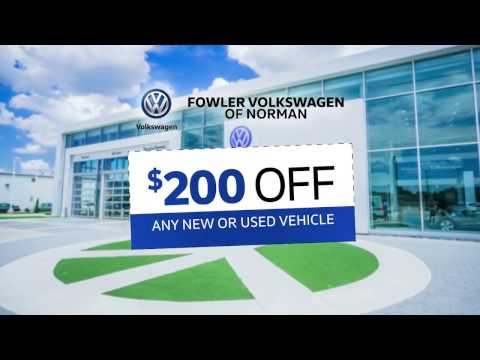 $200 Off | $200 Coupon | $200 Discount | Any New or Used Vehicle | Fowler VW Norman OK | 73069
