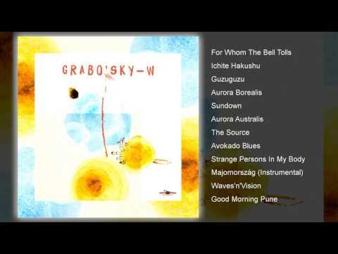 Grabo'sky - W (FULL ALBUM)