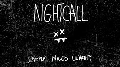 Steve Aoki - Night Call without lil yachty (feat. Migos)