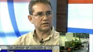 Trinidad Railway History 2009 Part 2