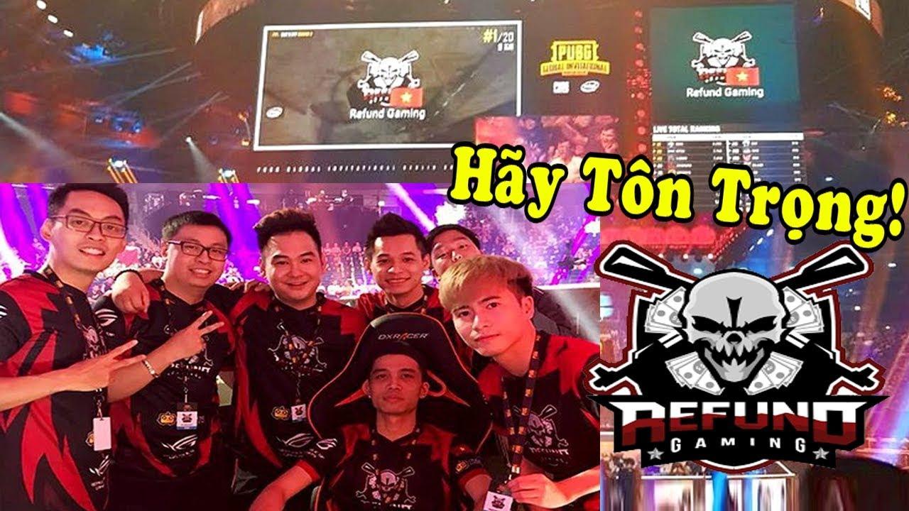 Trận đấu Refund Gaming đưa nền PUBG Việt Nam ra thế giới | Refund Gaming Là Huyền Thoại!