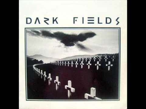 T - Dark Fields (1982 Catalonia Industrial Experimental)