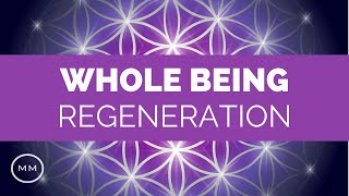 Whole Body Regeneration Meditation Music - Full Body Healing - 3.5 Hz & 7.83 Hz