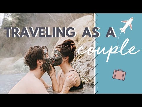 How To Travel Better As a Couple