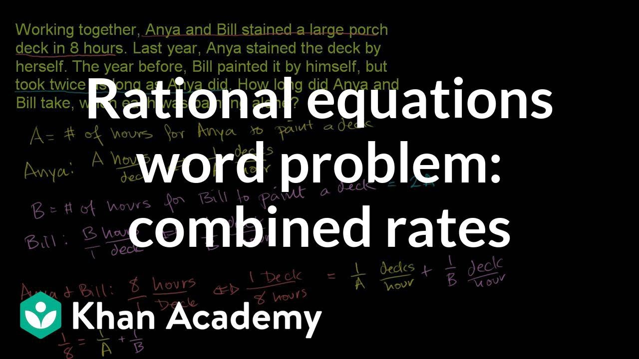 We Dont See Itthe Ed Vs Med Problem >> Rational Equations Word Problem Combined Rates Example 2 Video
