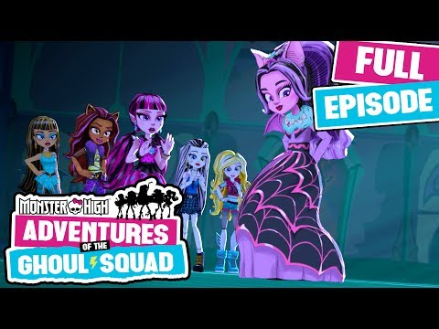 Calling All Ghouls | Monster High: Adventures of the Ghoul Squad | Episode 1