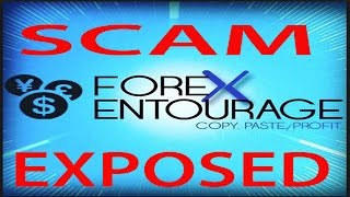 Forex Entourage is a Scam -  honest review by Ex User