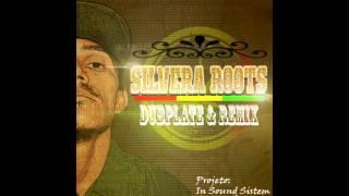 Silvera Roots - eu e eu e Deus ft. Dj pão productions_Dubplate e Remix
