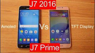samsung galaxy j7 prime vs j7 2016 detail comparison  amoled vs tft hindi