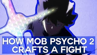 How Mob Psycho 2 Crafts Fights