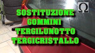sostituzione gommino tergilunotto / tergicristallo