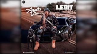 Angela Okorie  - Legit (FULL SONG)