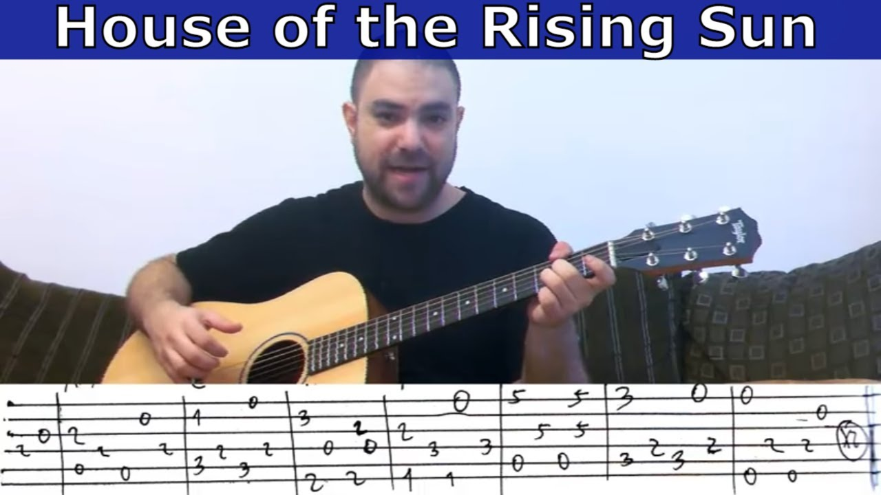Fingerstyle Tutorial House Of The Rising Sun W Tab Guitar
