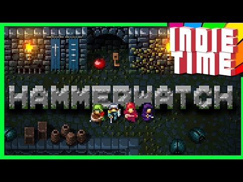 RPG IRAAADO!1!1 - HAMMERWATCH - INDIE TIME #05