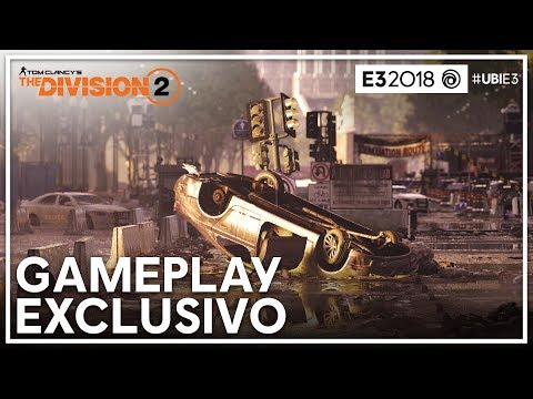 The Division 2 - Gameplay  I E3 2018