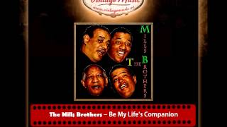 The Mills Brothers -- Be My Life