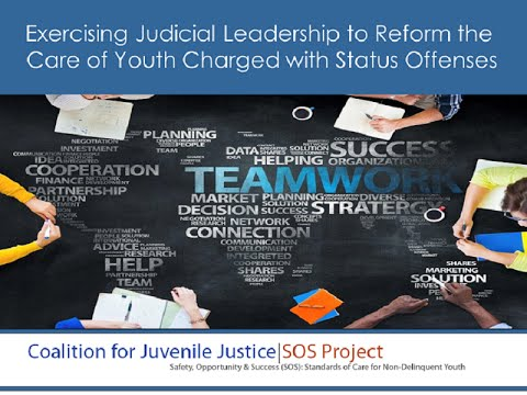 Exercising Judicial Leadership on the Deinstitutionalization of Status Offenders Webinar