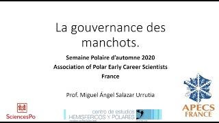 SP2020Aut - #3.1 -Miguel Salazar -La gouvernance de l'Antarctique : Une affaire politique planétaire