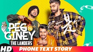 Iphone Text Story | Peg Ni Giney | The Landers |  Releasing On 15th Dec 2018 | Speed Records
