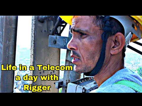 Life In A Telecom A Day With Rigger By Technical Sandy