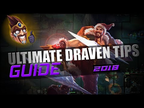Tips For Draven by Master Tier Draven - (Draven guide)