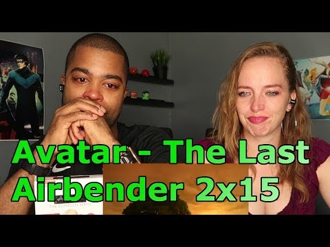 """Avatar - The Last Airbender 2x15 """"The Tales of Ba Sing Se"""" (Reaction 🔥)"""