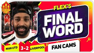 FLEX! SHAW SHANK REDEMPTION! Manchester United 3-2 Liverpool Flex's Final Word