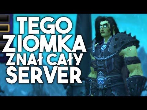 Legendy mojego servera World of Warcraft!