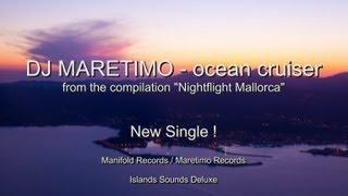 Baixar DJ Maretimo - ocean cruiser - NEW SINGLE - from the compilation