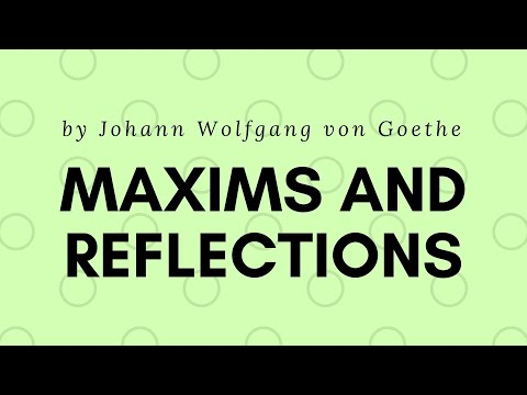 FREE AUDIOBOOK: Maxims and Reflections, by Johann Wolfgang von Goethe