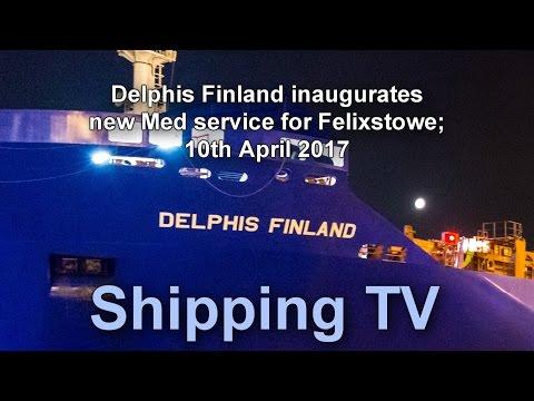Delphis Finland inaugurates new Felixstowe service, 10 April 2017